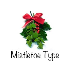Mistletoe Type